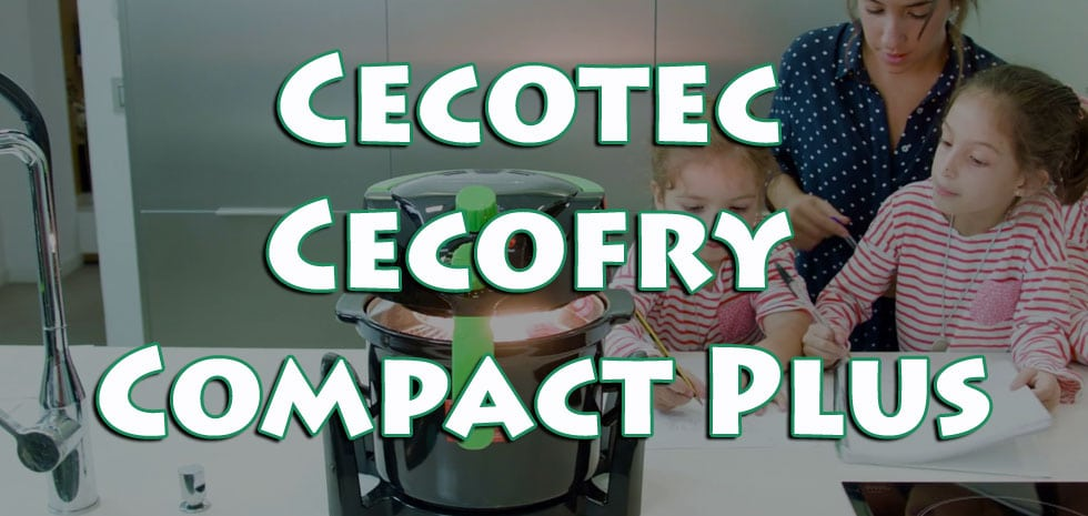 cecofry compact plus olievrije friteuse van cecotec