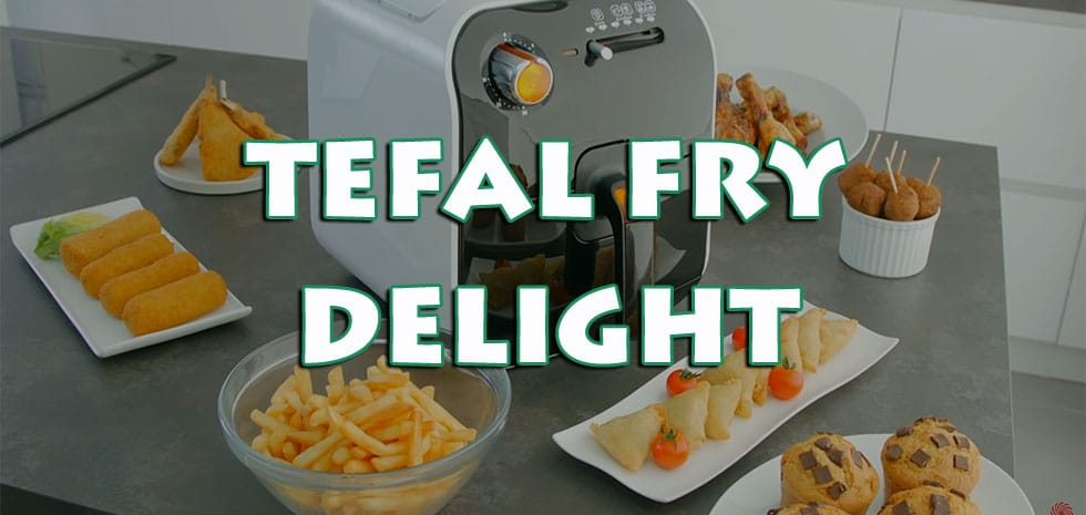 deep fryer tefal fry delight fx1000 without oil